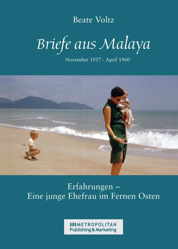 """""""Briefe aus Malaya"""" – Lesestoff einmal anders"""